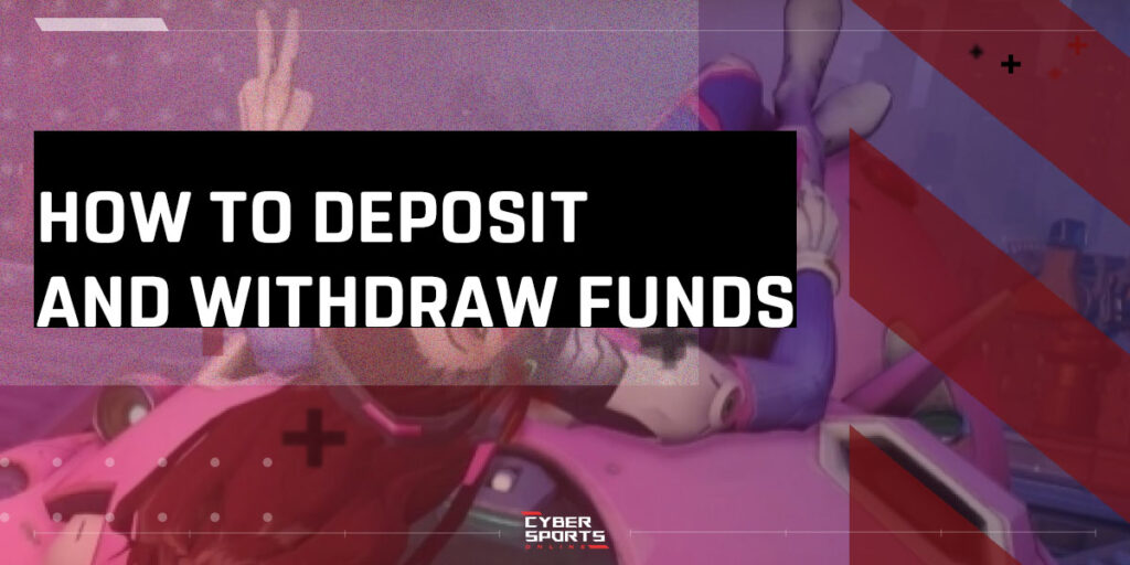 How to Deposit and With