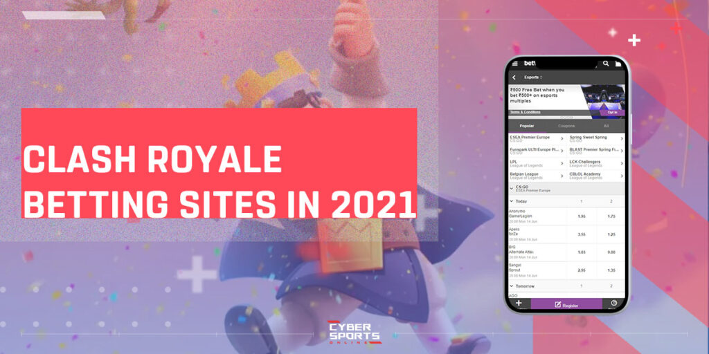 Clash Royale Betting Sites In 2021