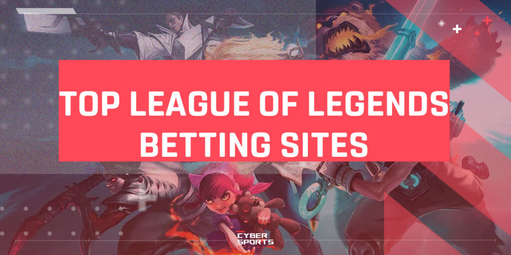 Top League of Legends betting sites
