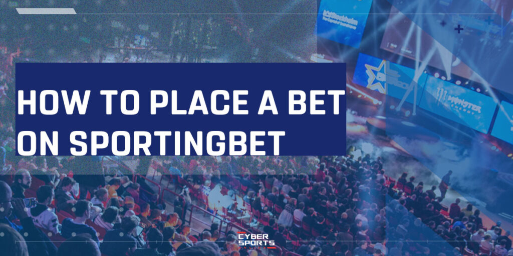 How to place a bet on Sportingbet